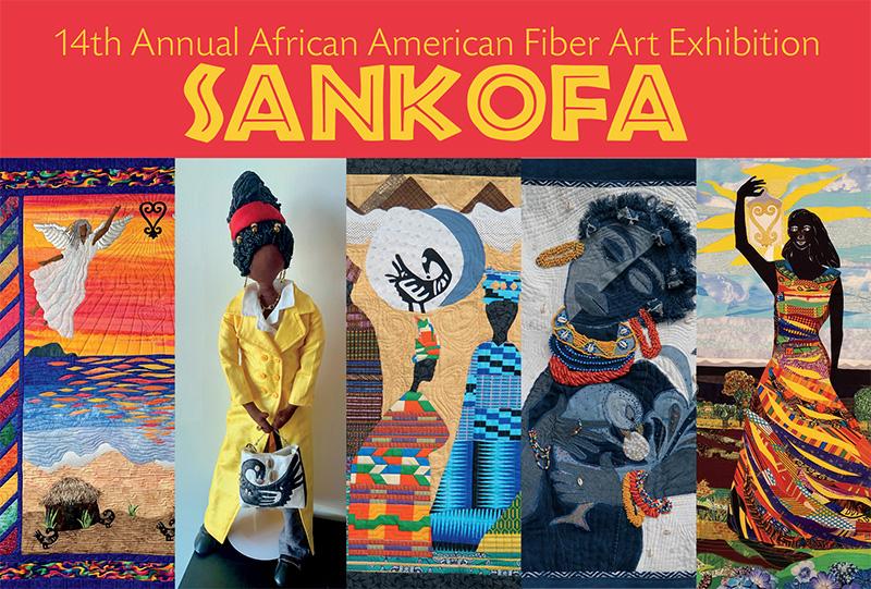 Sankofa 14th Annual African American Fiber Art Exhibition